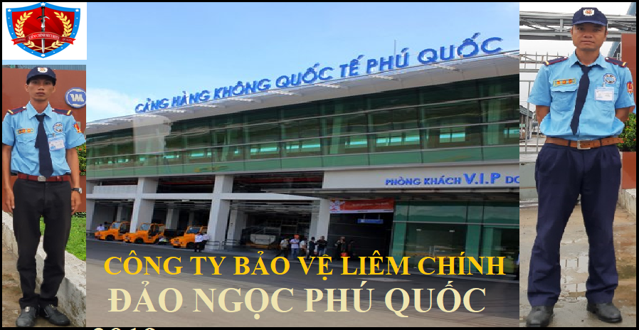 Cong ty bao ve liem chinh tai phu quoc chat luong