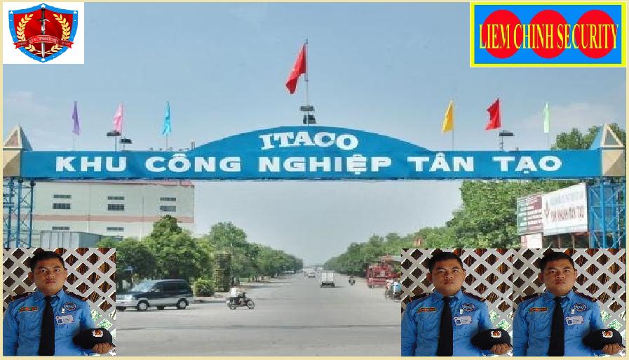 Bảo vệ cho khu công nghiệp Tân Tạo