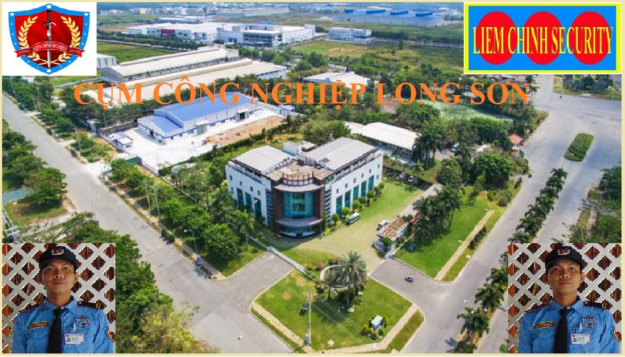 Bảo vệ cụm công nghiệp Long Sơn