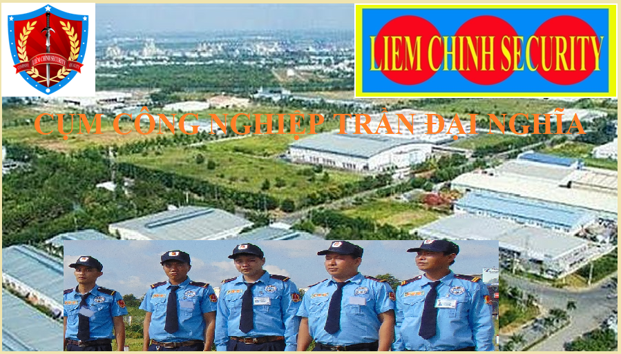 Bảo vệ cụm công nghiệp Trần Đại Nghĩa