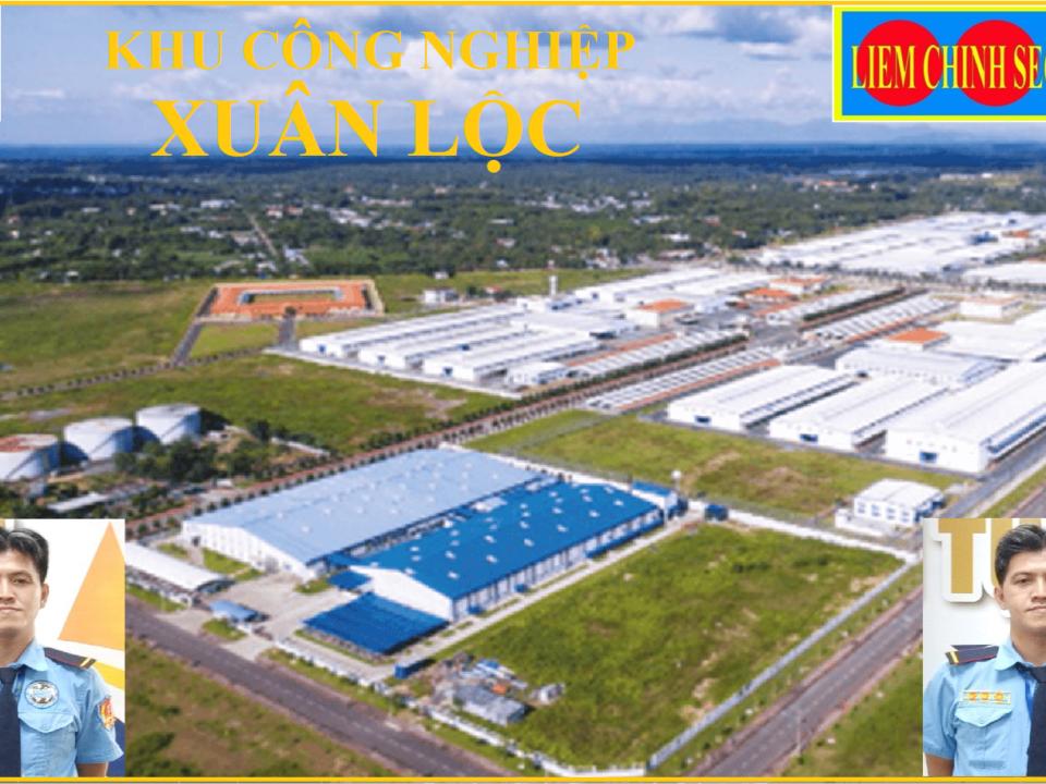 Bảo vệ khu công nghiệp Xuân Lộc